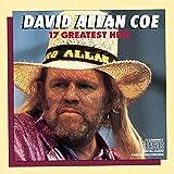 David Allan Coe - 17 Greatest Hits by David Allan Coe