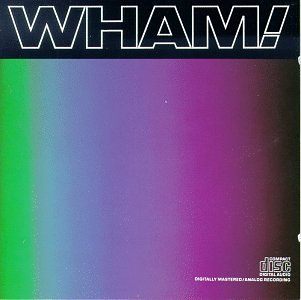 Wham! - Music from the Edge of Heaven - Zortam Music