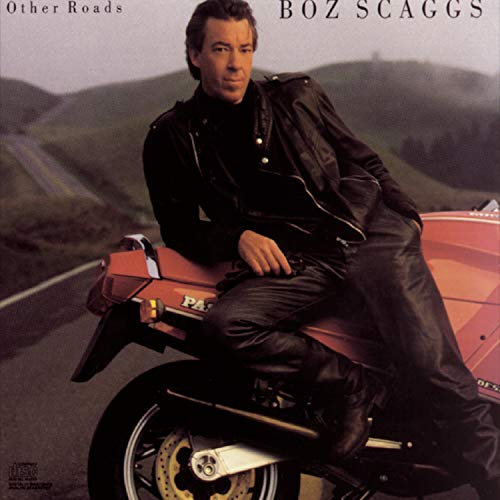 Boz Scaggs - Other Roads - Zortam Music