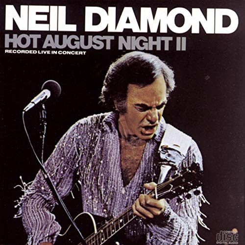 Neil Diamond - Hot August Night - Zortam Music