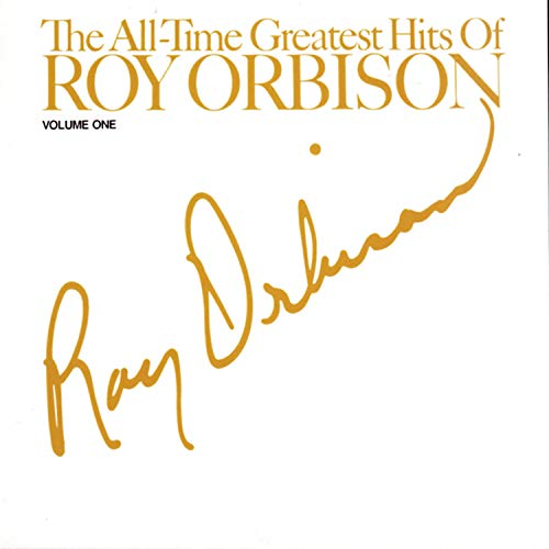 Roy Orbison - The All-time Greatest Hits - Zortam Music