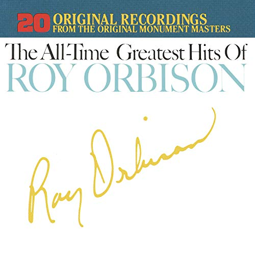 Roy Orbison - The All-time Greatest Hits Of - Lyrics2You