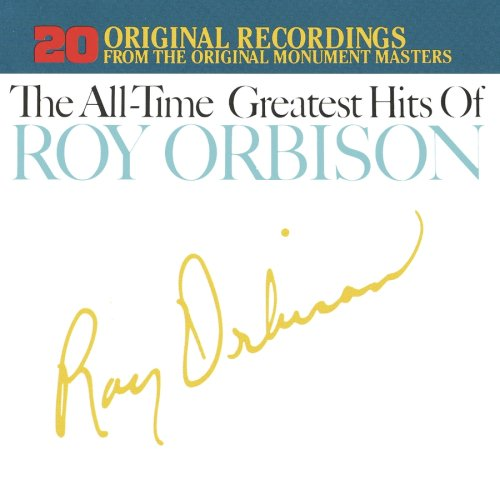Roy Orbison - The All-Time Greatest Hits of Roy Orbison, Vols. 1 & 2 - Zortam Music