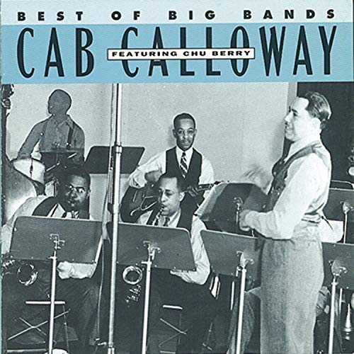 CAB CALLOWAY - Best of the Big Bands: Cab Calloway - Zortam Music