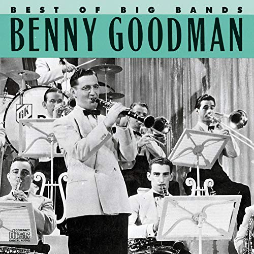 Best of Big Bands: Benny Goodman