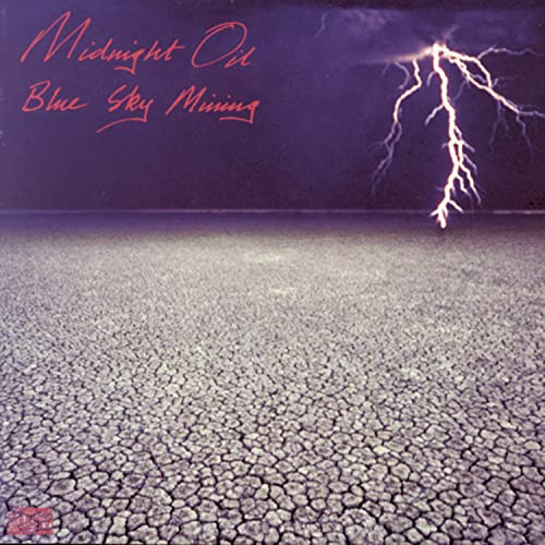 Midnight Oil - Blue Sky Mining (Midnight Oil) - Zortam Music