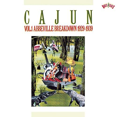Various Artists - Cajun Vol.1 Abbeville Breakdown 1929-1939 - Zortam Music