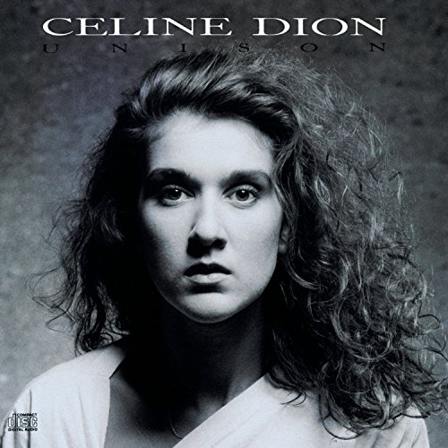 Celine Dion - Unison - Zortam Music