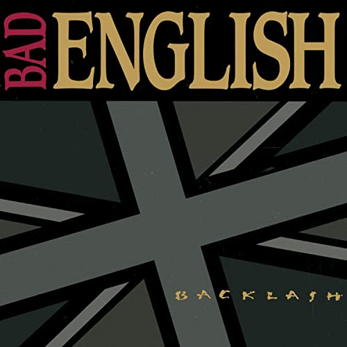BAD ENGLISH - Backlash - Zortam Music