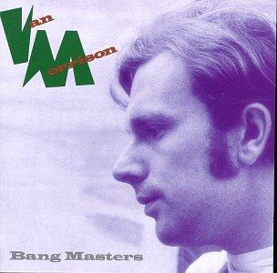 Van Morrison - The Bang Masters - Lyrics2You