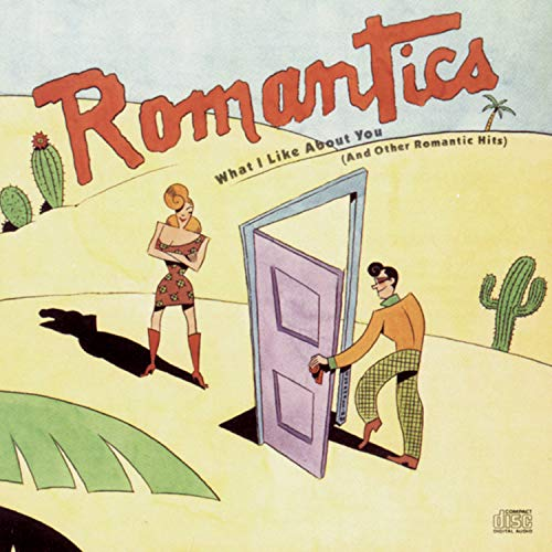 The Romantics - What I Like About You - Zortam Music