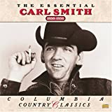 album art to The Essential Carl Smith (1950-1956)