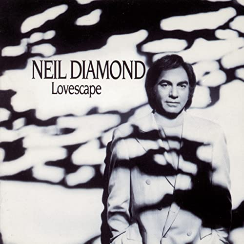 Neil Diamond - Lovescape - Zortam Music