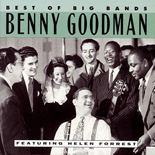 Best of Big Bands: Benny Goodman (feat. Helen Forrest)