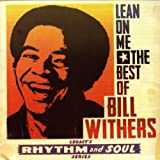 album art to Lean On Me: The Best of Bill Withers
