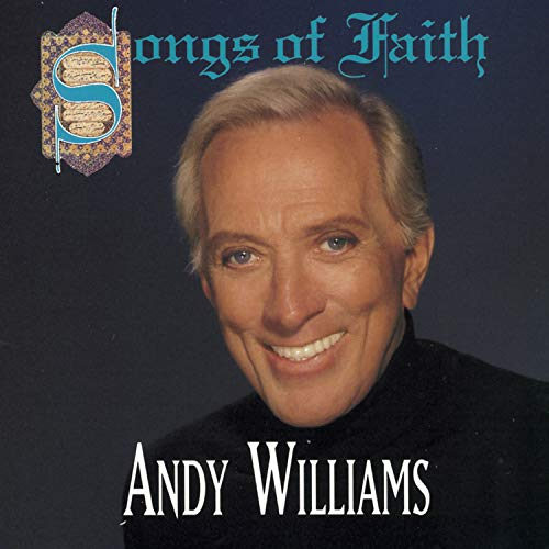 Andy Williams - Songs of Faith - Zortam Music