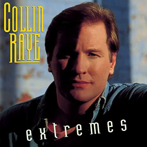 COLLIN RAYE - Extremes - Zortam Music