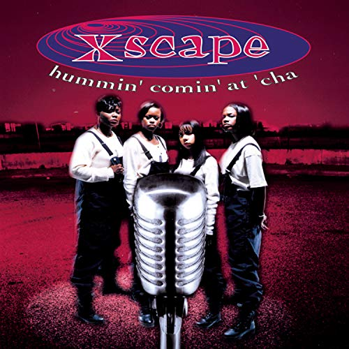 Xscape - Hummin