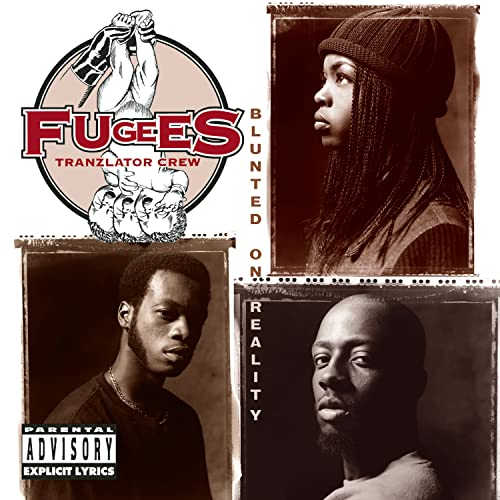 Fugees - Blunted On Reality - Zortam Music