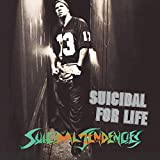 album art to Suicidal for Life