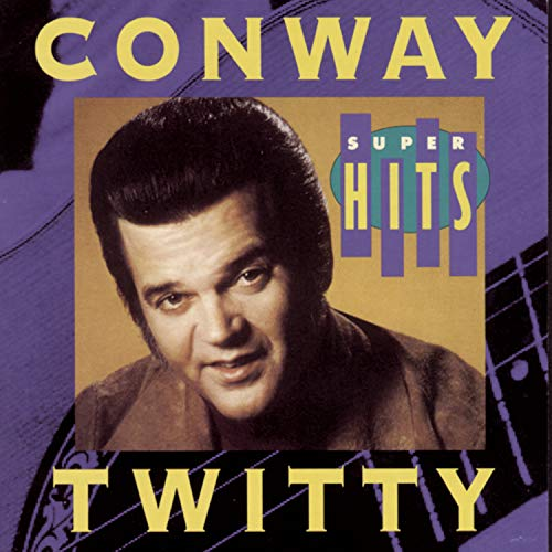 CONWAY TWITTY - The Final Recordings Of His Greatest Hits, Volume 1 - Zortam Music