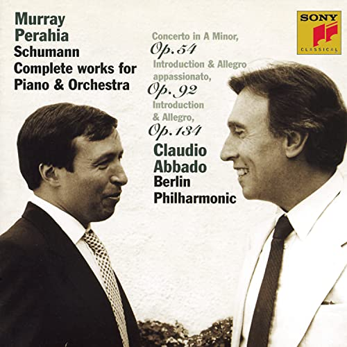 Schumann Complete Works for Piano & Orchestra (piano: Murray Perahia, Berliner Philharmonic feat. conductor: Claudio Abbado)