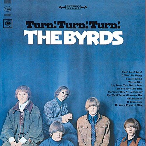 The Byrds - Turn, Turn, Turn - Lyrics2You