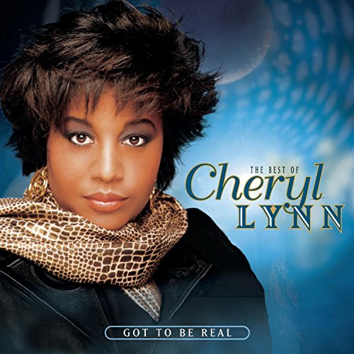 Cheryl Lynn - Got to Be Real: The Best of Cheryl Lynn - Zortam Music