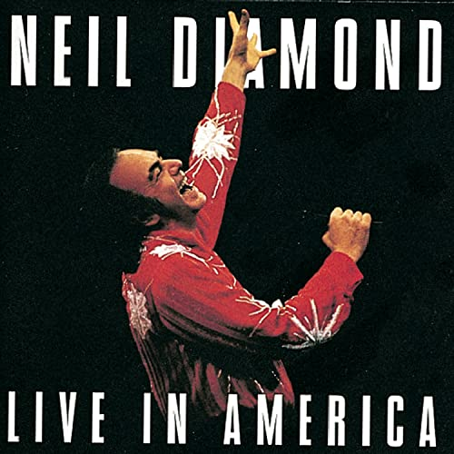 Neil Diamond - Live In America - Zortam Music