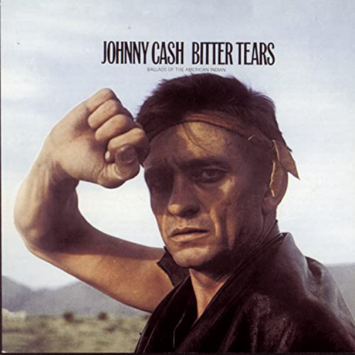 Johnny Cash - Bitter Tears - Zortam Music