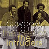 Cowboys to Girls: The Best of the Intruders:
