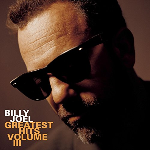 Billy Joel - Billy Joel - Greatest Hits Vol. 3 - Zortam Music
