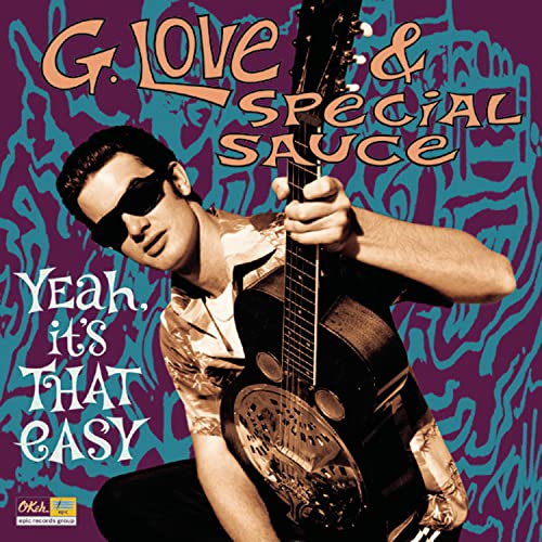 G. Love & Special Sauce - Yeah It