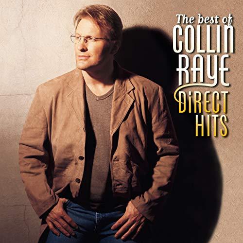 COLLIN RAYE - The Best Of - Direct Hits - Zortam Music