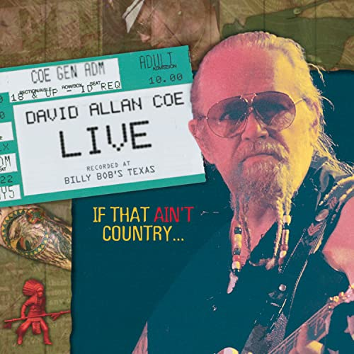David Allan Coe - David Allan Coe Live: If That Ain