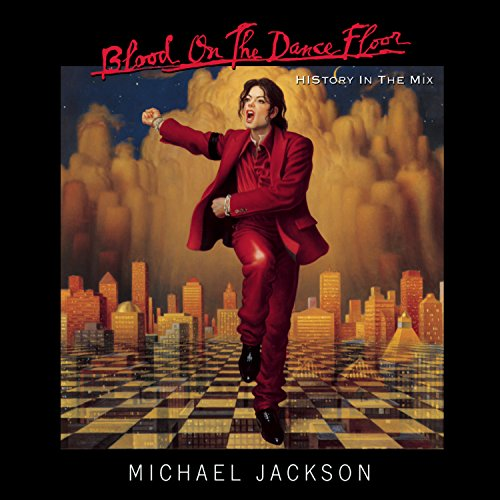 Michael Jackson - Blood on the Dance Floor: History in the Mix - Zortam Music