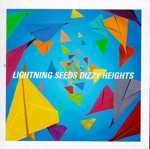 The Lightning Seeds - Dizzy Heights - Zortam Music