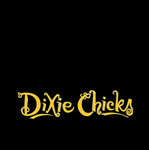 Dixie Chicks - Once You