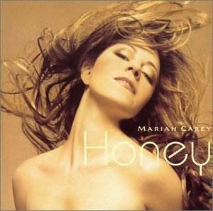 Mariah Carey - Honey - Zortam Music