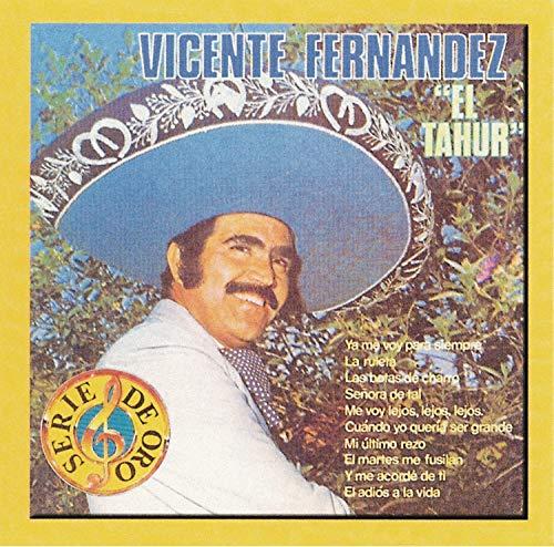 Vicente Fernandez - El Tahur - Zortam Music