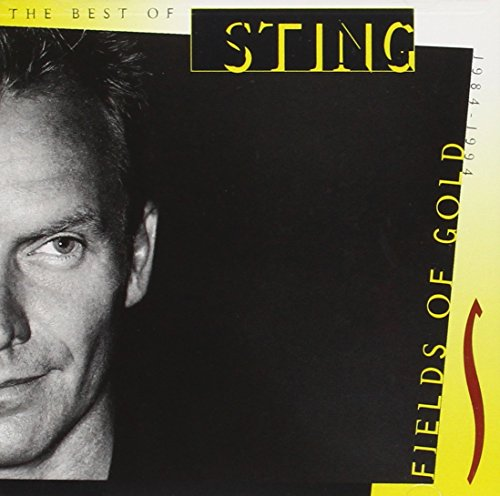 Sting - Fields Of Gold (The Best Of Sting 1984-1994) - Zortam Music