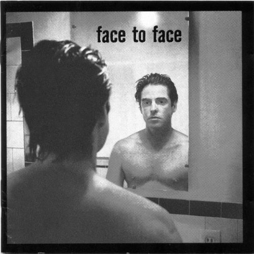 FACE TO FACE - Face to face (before you where - Zortam Music