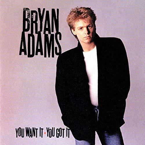 Bryan Adams - You Want It - You Got It - Zortam Music