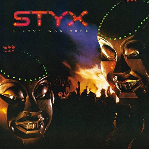 Styx - Kilroy Was Here - Zortam Music