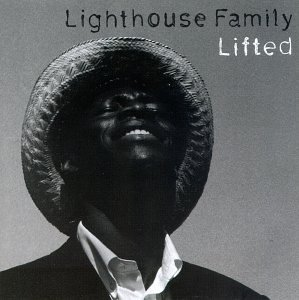 Lighthouse Family - Lifted - Zortam Music