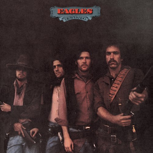 Eagles - Desperado - Zortam Music
