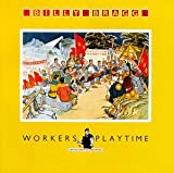album art to Workers Playtime