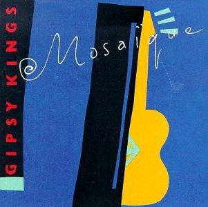 Gipsy Kings - Mosaique - Zortam Music