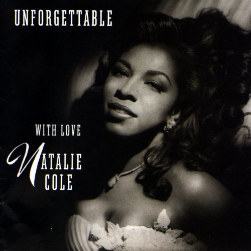 Natalie Cole - Unforgettable, With Love - Zortam Music