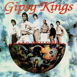 Gipsy Kings - Este Mundo - Zortam Music
